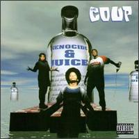 "The Coup ""Genocide & Juice"" 1994"